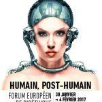 Humains ou post-humains : où la science et la médecine emmènent-elles l'Homme ?