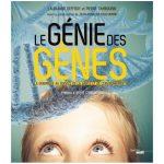 La génomique racontée par ses inventeurs